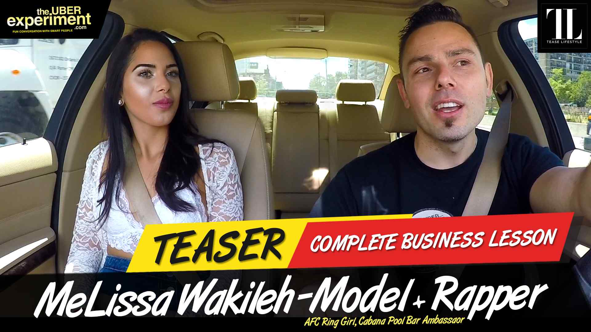 COMPLETE BUSINESS LESSON - Model, AFC Girl MELISSA WAKILEH rides The Uber Experiment Reality Show