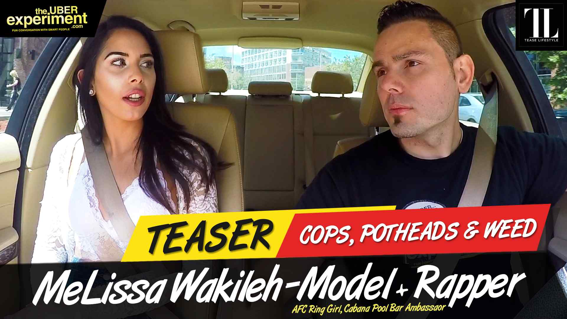 COPS POTHEADS & WEED - Model, AFC Ring Girl MELISSA WAKILEH rides The Uber Experiment Reality Show