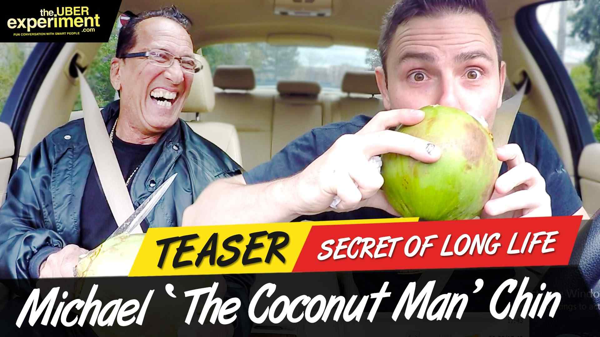 SECRET TO LONG LIFE - Musician, Actor & Big Party Coconut Man MICHAEL CHIN Rides The Uber Experiment