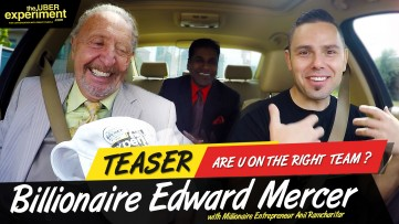 ARE U ON THE RIGHT TEAM? - Billionaire Edward Mercer on The UBER Experiment Reality Talk Show