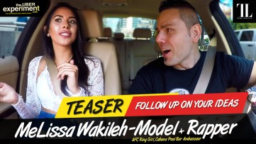 FOLLOW UP ON YOUR IDEAS - Model, AFC Ring Girl MELISSA WAKILEH on The Uber Experiment Reality Show