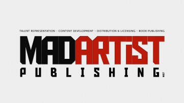 Mad Artist Publishing  - Talent Representation - Content Development - Book Publishing