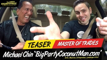 MASTER OF TRADES - Actor, Musician, Big Party Coconut Man MICHAEL CHIN on The UBER Experiment