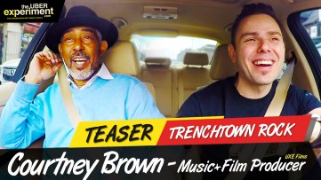 TRENCHTOWN ROCK - Music & Film Producer Courtney Brown rides The UBER Experiment Reality Show