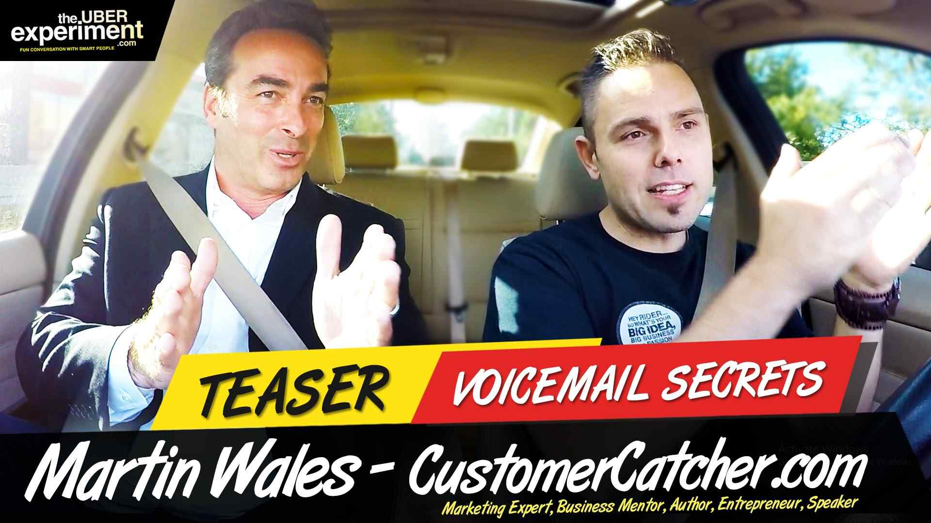 VOICEMAIL SECRETS - Bestselling Author & Speaker MARTIN WALES rides The UBER Experiment