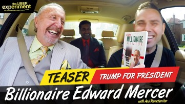 TRUMP FOR PRESIDENT - Billionaire Edward Mercer on The UBER Experiment Reality Talk Show